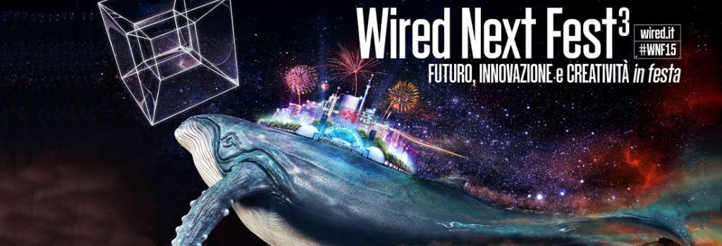 Guarda la diretta dal dome di Hello bank! - Wired Next Fest 2015